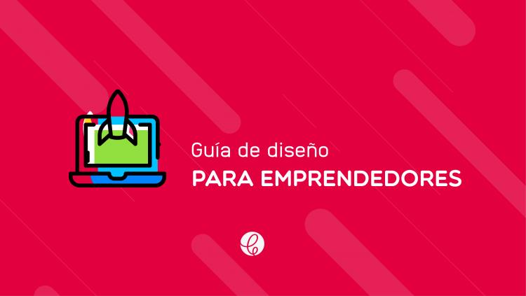 guia de diseño para emprendedores