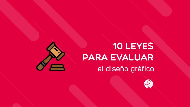 leyes para evaluar el diseño grafico