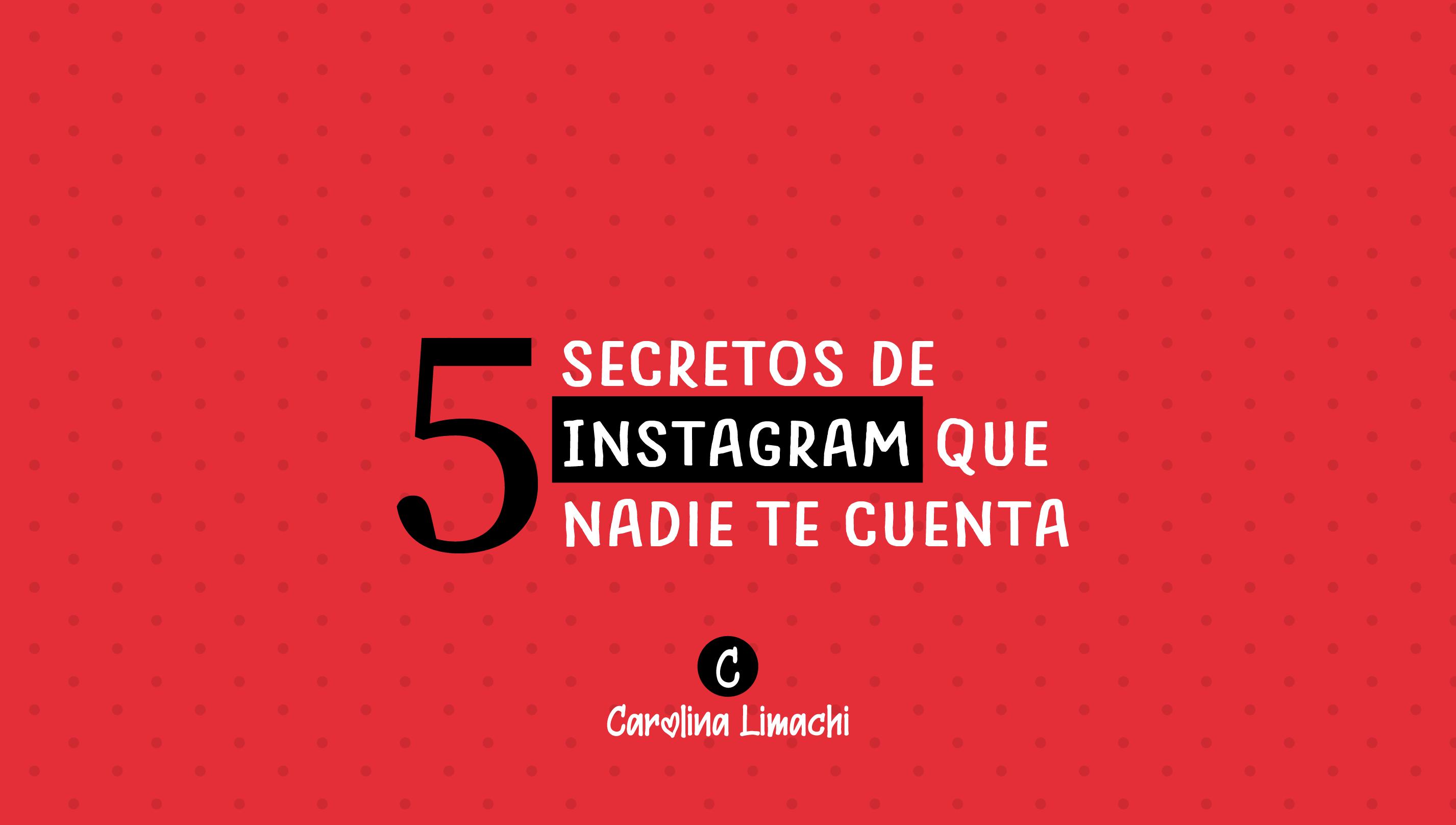 5-secretos-de-instagram-carolina-limachi